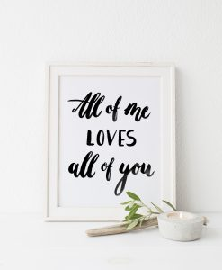 Poster zur Hochzeit all of me loves all of you
