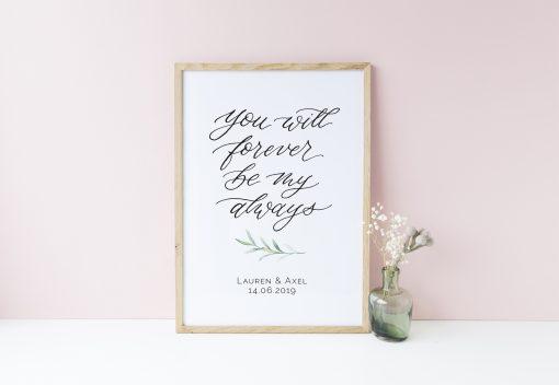 Hochzeitsposter und Schild you will forever be my always