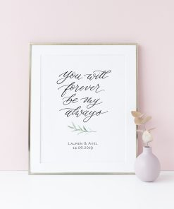 Hochzeitsposter und Schild you will forever be my always